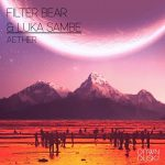 Luka Sambe, Filter Bear – Aether