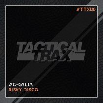O-Galla – Risky Disco