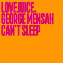 George Mensah – Can't Sleep (Extended Mix)