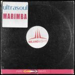 Ultrasoul – Marimba (JL & Afterman Mix)