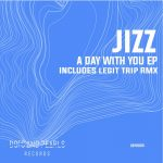 Jizz – A day with you EP
