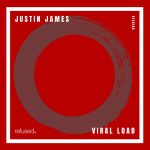 Justin James – Viral Load