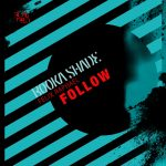 Booka Shade, Felix Raphael, Booka Shade, Felix Raphael – Follow