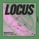 MADVILLA – Old Flame EP