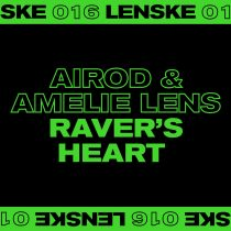 Amelie Lens, Airod – Raver's Heart EP