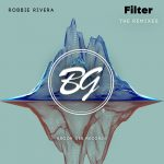 Robbie Rivera – Filter – The Remixes