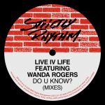 Live IV Life, Wanda Rogers – Do U Know? (feat. Wanda Rogers) [Mixes]
