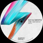 Jizz, Sheepie – Come Together EP
