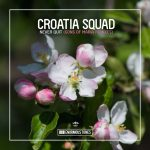 Croatia Squad – Never Quit (Sons of Maria Remix)