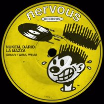 Nukem, Dario La Mazza – Gruuv / Weuu Weuu