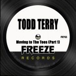 Todd Terry – Moving To The Tees (Part 1)