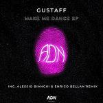 Gustaff – Make Me Dance EP