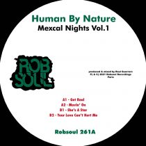 Human By Nature – Mexcal Nights Vol.1