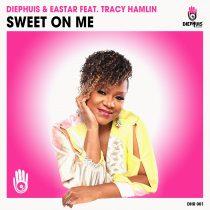 Eastar, Diephuis, Tracy Hamlin – Sweet On Me