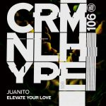 Juanito – Elevate Your Love