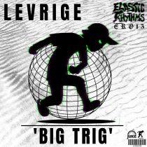 Levrige – Big Trig