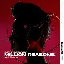 Jay Hardway, Zophia – Million Reasons (feat. Zophia) [Extended Mix]