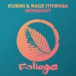 Kusini, Rage Ithwasa – Mongoo