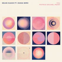 Eelke Kleijn, Diana Miro – You – Patrice Bäumel Remix