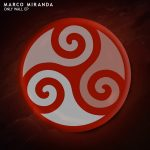 Marco Miranda – Only Wall