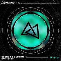 Close to Custom – Ratchet