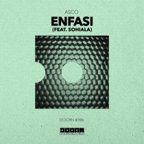 ASCO – Enfasi (feat. Sohiala) [Extended Mix]