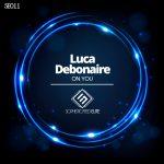Luca Debonaire – On You
