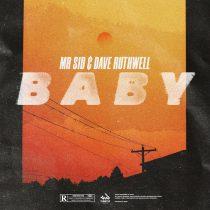 Mr. Sid, Dave Ruthwell – Baby