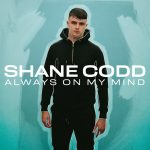 Charlotte Haining, Shane Codd – Always On My Mind