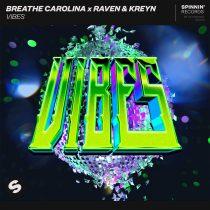 Breathe Carolina, Raven & Kreyn – Vibes (Extended Mix)