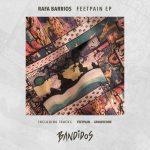 Rafa Barrios – Feetpain EP