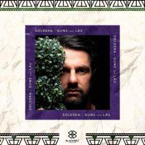 Soldera, Lau – Guns feat Laü