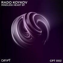 Rado Koykov – Mindless Heart