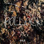Pollock – Much Better