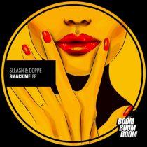 Sllash & Doppe – Smack Me