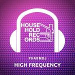 pharmdj – High Frequency
