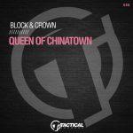 Block & Crown – Queen Of Chinatown