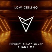 Pirate Snake, Pleight – THANK ME