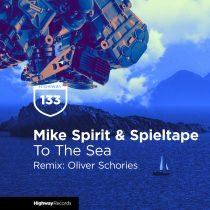 Spieltape, Oliver Schories, Mike Spirit – To The Sea (Oliver Schories Remix)