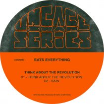 Eats Everything – Think About The Revolution EP