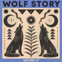 Wolf Story – Woohoo EP
