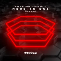 Reznikov, Joey Busse – Here To Say (Na Na Na) [Extended Mix]