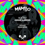 Airam Llarena – Rocket
