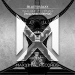 Blasterjaxx, Henao – Wild Ride (feat. Henao) [WildVibes Extended Remix]