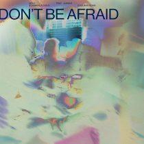 Diplo, Damian Lazarus, Soulwax, Jungle – Don't Be Afraid (feat. Jungle) (Soulwax Remix)