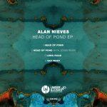 Alan Nieves – Head Of Pond EP