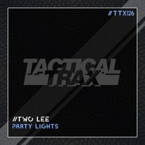 Two Lee – Party Lights