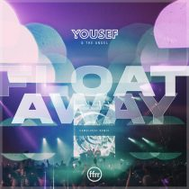 Yousef, The Angel – Float Away (CamelPhat Extended Remix)