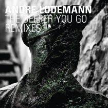 Andre Lodemann, Huw Costin – The Deeper You Go Remixes