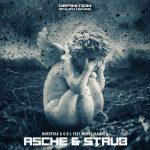 Hardtrax, O.B.I. – Asche & Staub (feat. Dunkelkammer)
